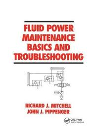 Fluid Power Maintenance Basics and Troubleshooting by . Mitchell