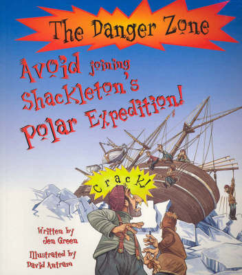 Avoid Joining Shackleton's Polar Expedition by Jen Green image