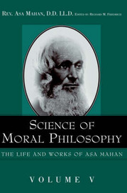 Science of Moral Philosophy. by Asa Mahan