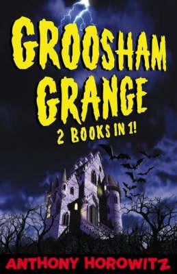Groosham Grange - Two Books in One! by Anthony Horowitz image