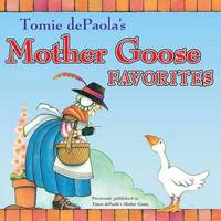 Tomie Depaola's Mother Goose Favorites by Tomie de Paola