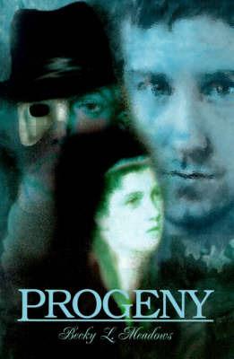Progeny by Becky L. Meadows