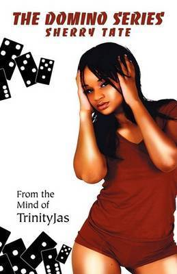 The Domino Series by Trinity Jas