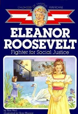 Eleanor Roosevelt by Ann Weil