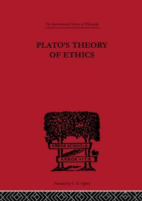 Plato's Theory of Ethics by R.C. Lodge image