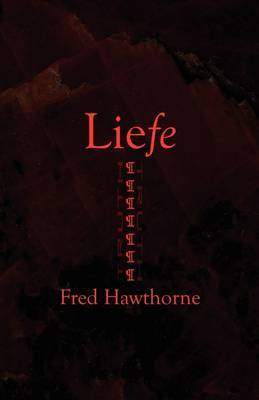Liefe by Fred Hawthorne