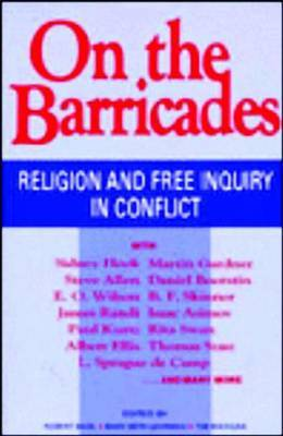 On the Barricades: Religion and Free Inquiry in Conflict image