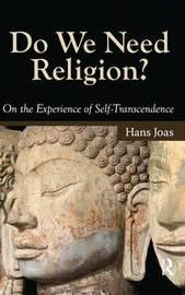 Do We Need Religion? by Hans Joas image