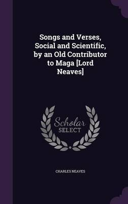 Songs and Verses, Social and Scientific, by an Old Contributor to Maga [Lord Neaves] by Charles Neaves image