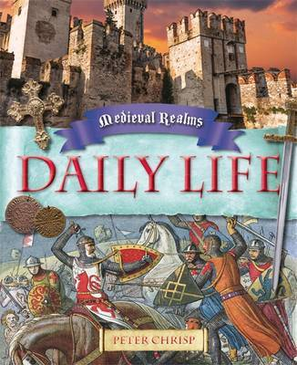 Medieval Realms: Daily Life by Peter Chrisp image