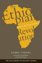 The Ethiopian Revolution by Gebru Tareke