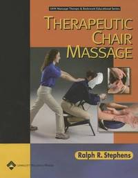 Therapeutic Chair Massage by Ralph R. Stephens image