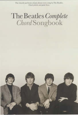 """The Beatles Complete Chord Songbook by """"Beatles"""""""