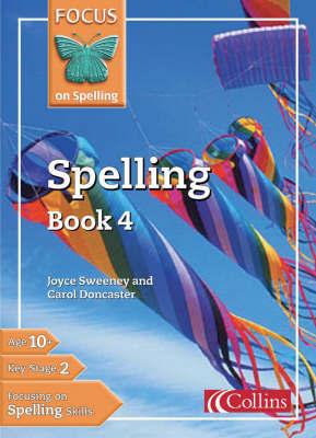 Spelling: Bk.4 by Joyce Sweeney