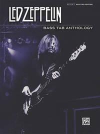 Led Zeppelin -- Bass Tab Anthology by Led Zeppelin