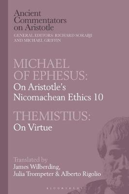 Michael of Ephesus: On Aristotle's Nicomachean Ethics 10 with Themistius: On Virtue image