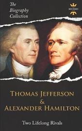 Thomas Jefferson & Alexander Hamilton by The History Hour image