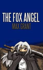 The Fox Angel by Max Grant image