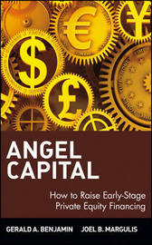 Angel Capital by Gerald A Benjamin