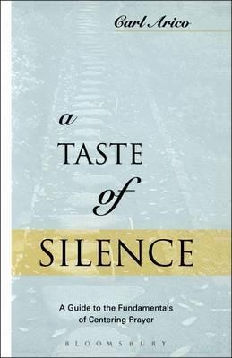 A Taste of Silence by Carl J. Arico image