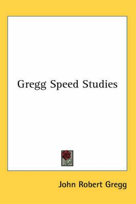 Gregg Speed Studies by J.R. Gregg