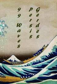 99 Waves by Persis Gerdes