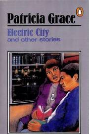 Electric City by Patricia Grace