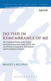 Do This in Remembrance of Me by Bradly S. Billings image
