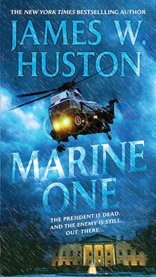 Marine One by James W Huston