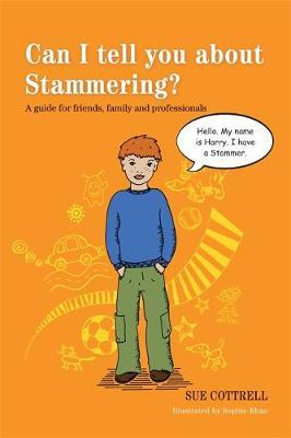 Can I tell you about Stammering? by Sue Cottrell image