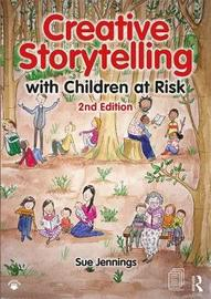 Creative Storytelling with Children at Risk by Sue Jennings