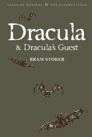 Dracula: AND Dracula's Guest by Bram Stoker