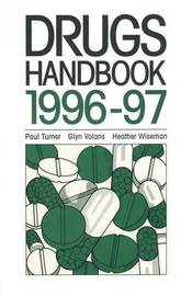 Drugs Handbook 1996-97 by Paul Turner