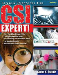 Csi Expert! by Karen K Schulz