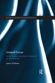 Unequal Europe by James Wickham