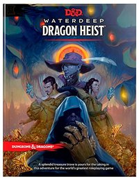 Dungeons & Dragons Waterdeep: Dragon Heist by Wizards RPG Team