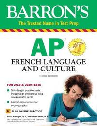 Barron's AP French Language and Culture with Online Test & Downloadable Audio by Eliane Kurbegov
