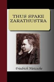 Thus Spake Zarathustra by Friedrich Wilhelm Nietzsche image