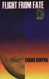 Flight from Fate by Evans Kinyua image