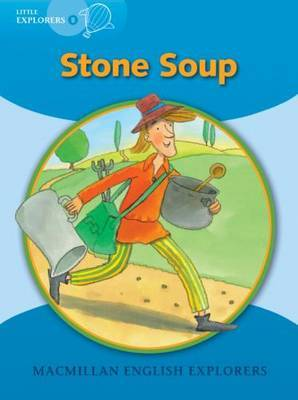 Little Explorers B Stone Soup Big Book by Young Explorers