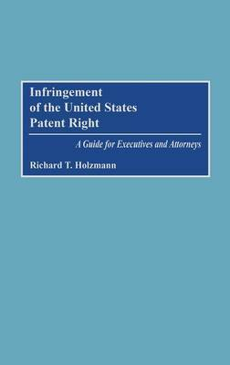 Infringement of the United States Patent Right by Richard T. Holzmann image