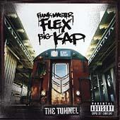 The Tunnel [Explicit Lyrics] by Funkmaster Flex & Big Kap
