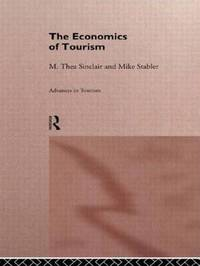 The Economics of Tourism by M.Thea Sinclair image