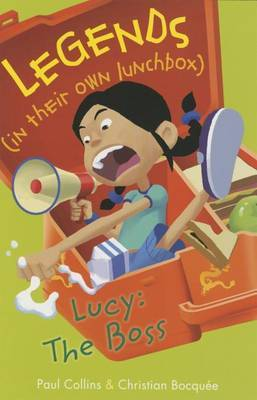 Lucy: The Boss by Paul Collins