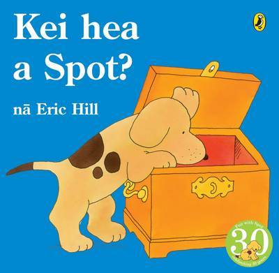 Kei Hea a Spot? by Eric Hill