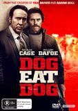 Dog Eat Dog on DVD