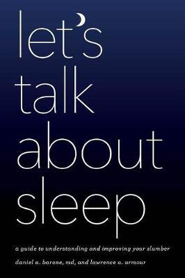 Let's Talk about Sleep by Daniel A. Barone image
