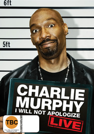 Charlie Murphy: I Will Not Apologize, Live on DVD