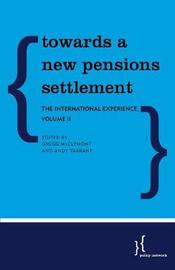 Towards a New Pensions Settlement by Gregg McClymont