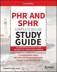 PHR and SPHR Professional in Human Resources Certification Complete Deluxe Study Guide by Sandra M. Reed